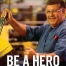 "StopWaste ad ""be a hero"""